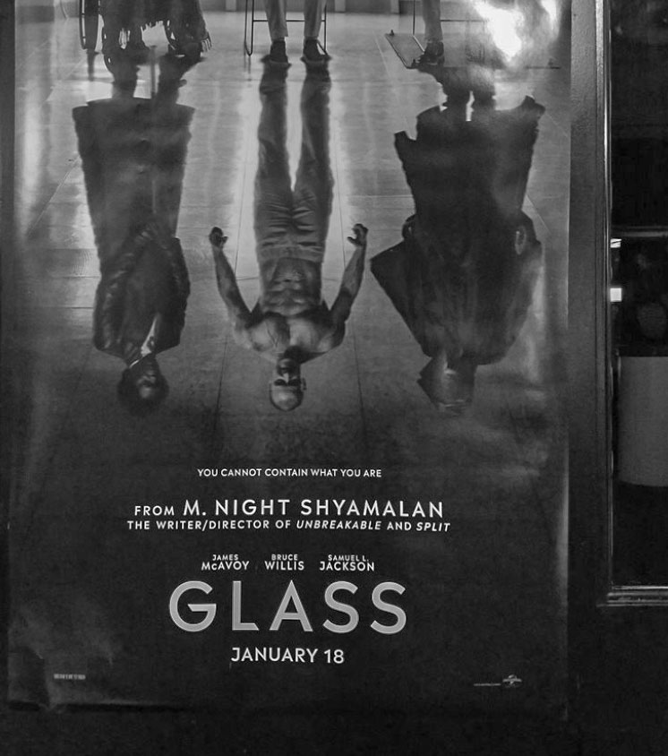Movie promo poster for GLASS directed by M. Night Shyamalan 2019.