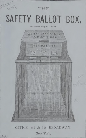The safety ballot box, New York, patented May 6th, 1873. Library of Congress. Wiki Commons.