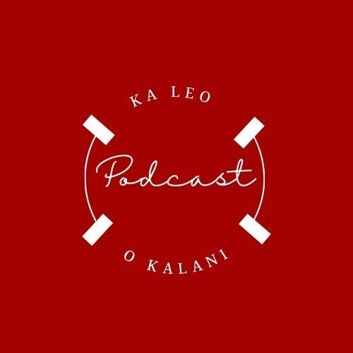 Ka Leo O Kalani podcast logo designed by 2021 News Writing 2, 3 staff.